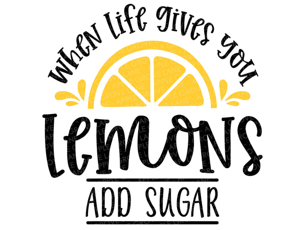 Lemonade Svg Cut File - Summer Svg - Lemons Svg - Add Sugar Svg - Life Svg - Svg Eps Dxf Png