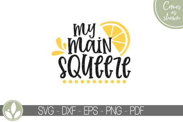 Main Squeeze Svg - Lemon Svg - Summer Svg - Lemonade Svg - Lemon Shirt Svg - Kids Lemonade Svg - Lemonade Sign - Kids Lemonade Shirt