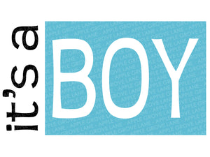 It's a Boy Svg - Baby Boy Svg - Nursery Boy Svg - Baby Shower Svg - Gender Reveal Svg - It's A Boy Clipart - Svg Eps Dxf Png