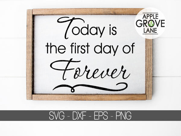 First Day of Forever SVG - Family Svg - Wedding Svg - Marriage Svg - Honeymoon Svg - Honeymoon Shirt Svg - Forever Svg - Svg Eps Png Dxf