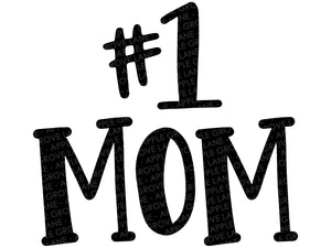 Mom Svg - #1 Mom Svg - Mother's Day Svg - Best Mom Svg - Mom Shirt Svg - Mother's Day Clip Art - Number One Mom Svg - Svg Eps Dxf Png