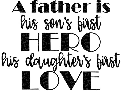 Dad Svg - Son's First Hero SVG - Daughter's First Love SVG - Father Svg - Father's Day Svg - Gift for Dad Svg - Svg Eps Png Dxf