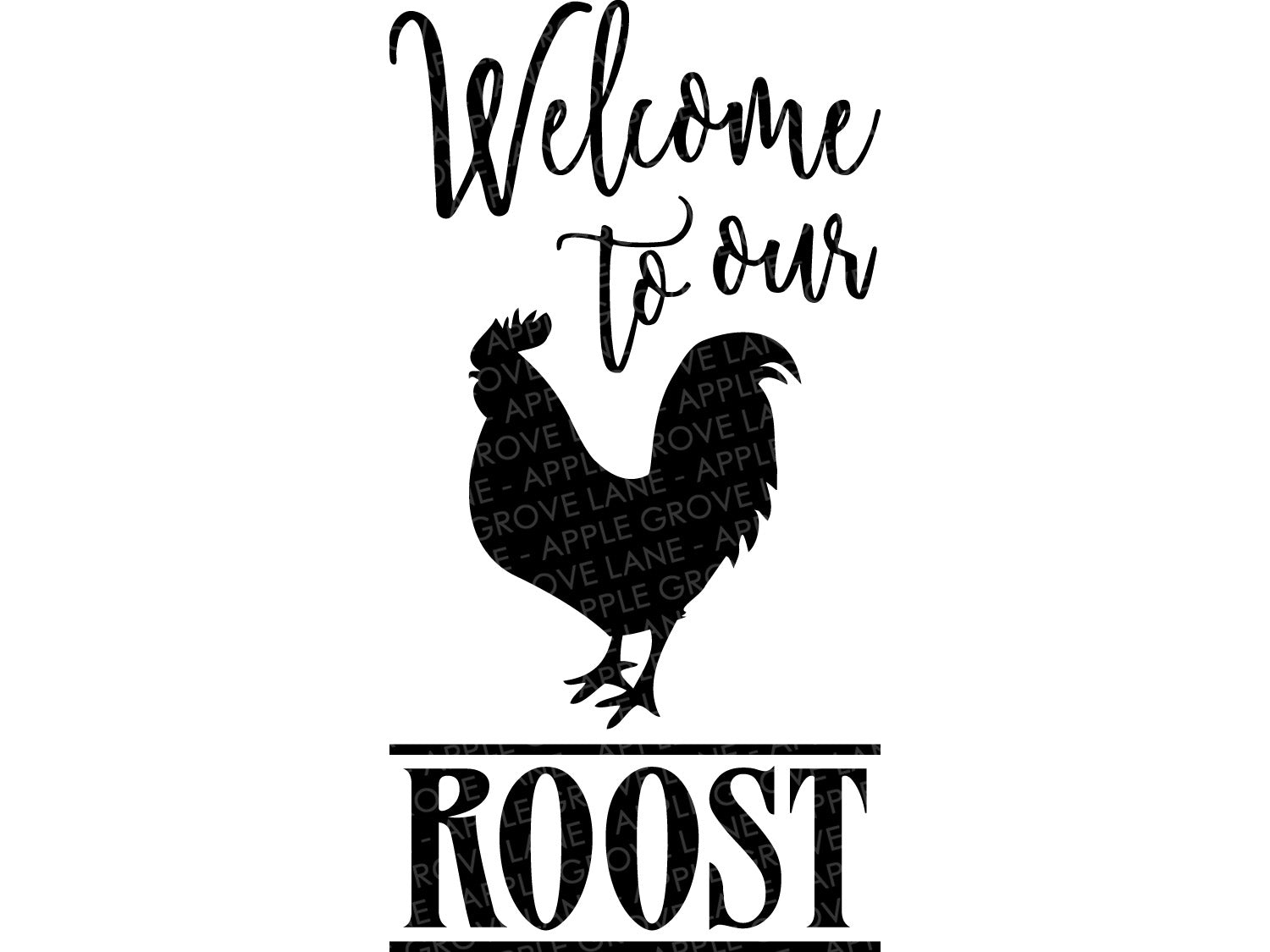Rooster SVG - Welcome To Our Roost Svg - Welcome Svg - Farm SVG - Farmhouse Svg - Barn SVG - Home Svg - Svg Eps Dxf Png