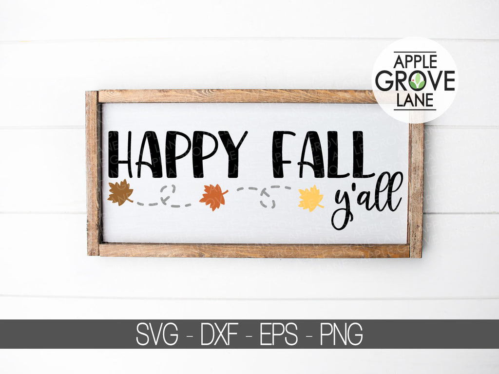 Happy Fall Svg Fall Svg Autumn Svg Thanksgiving Svg Fall Leave Apple Grove Lane