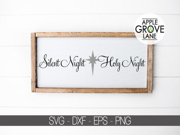Silent Night Svg - Christmas Svg - Holy Night Svg - Nativity Svg - Star Svg - Holidays Svg - Svg Eps Png Dxf