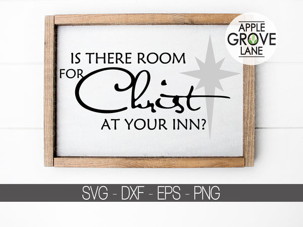 Christmas Svg - Room for Christ Svg - Baby Jesus Svg - Nativity Svg - Holidays Svg - Star Svg - Svg Eps Png Dxf
