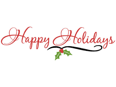 Happy Holidays Svg - Christmas Svg - Winter Svg - Mistletoe Svg - Holly Svg - Holidays Svg - Svg Eps Png Dxf