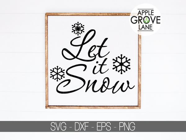 Let It Snow Svg - Christmas Svg - Snowflakes Svg- Snow Svg - Holidays Svg - Winter Svg - Svg Eps Png Dxf