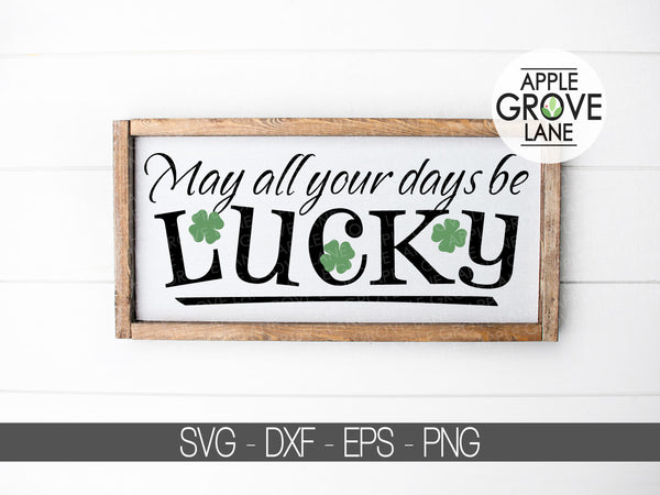Lucky Svg - Shamrock Svg - St Patricks Svg - Luck Svg - Clover Svg - St Pattys Day Svg - St Patricks Day Svg - Svg Eps Dxf Png