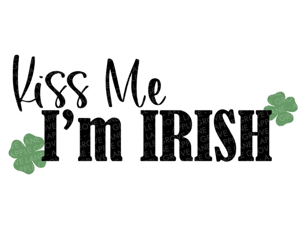 Kiss Me SVG - St Patricks Svg - Irish Svg - St Patricks Shirt Svg - Shamrock Svg - Clover Svg - St Patricks Day Svg - Svg Eps Dxf Png