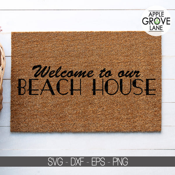 Welcome Beach House Svg, Welcome Svg, Beach House Svg, Welcome to our beach house, Beach Svg, Summer Svg, Beach Sign Svg, Svg Eps Png Dxf