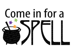 Come in for a Spell Svg - Halloween Svg - Witch Svg - Fall Svg - Witch's Brew Svg - Cauldron Svg - Svg Eps Dxf Png