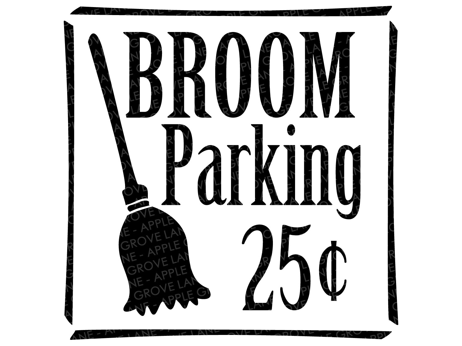 Broom Parking Svg - 25 cents Svg - Halloween Svg - Fall Svg - Witch Svg - Witch Broom Svg - Svg Eps Png Dxf
