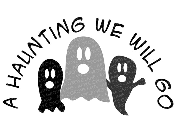 Ghost Svg - Haunting Svg - Halloween Svg - Haunting We Will Go Svg - Fall Svg - Goblins Svg - Svg Eps Png Dxf