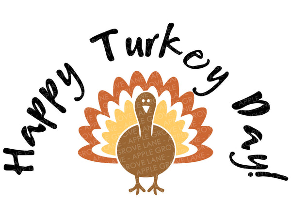Happy Turkey Day Svg - Thanksgiving Svg - Turkey Svg - Fall Svg - Gobble Svg - Autumn Svg - Svg Eps Png Dxf