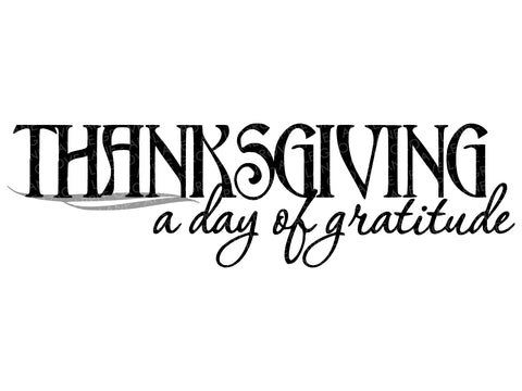 Thanksgiving Svg - Day of Gratitude Svg - Fall Svg - Autumn Svg - Thanksgiving Day Svg - Svg Eps Png Dxf