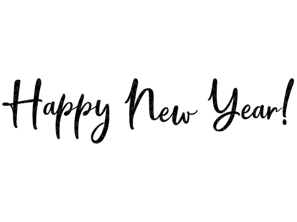 Happy New Year Svg - New Year Svg - New Years Eve Svg - New Years Party Svg - New Years Shirt Svg - Party Svg - Svg Eps Dxf Png