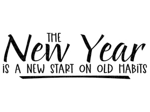 New Year Svg - New Start Svg - Resolutions Svg - Happy New Year Svg - New Years Eve Svg - New Years Shirt Svg - Svg Eps Dxf Png