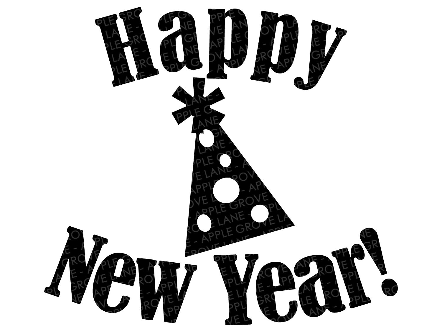 Happy New Year Svg - New Year Svg - New Year Hat Svg - Party Hat Svg - New Years Party Svg - New Years Eve Svg - Party Svg - Svg Eps Dxf Png