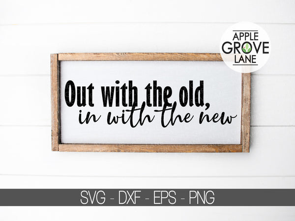 Out with Old Svg - In With New Svg - New Year Svg - Resolutions Svg - Fitness Svg - Exercise Svg - New Years Eve Svg - Svg Eps Dxf Png