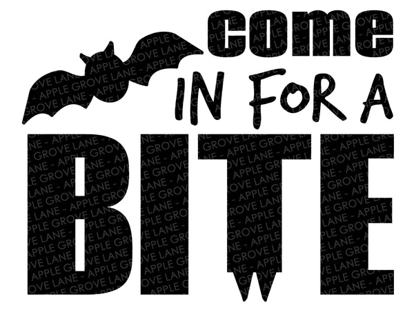 Come in for a Bite Svg - Halloween Svg - Vampire Svg - Dracula Svg - Halloween Bat Svg - Svg Eps Png Dxf