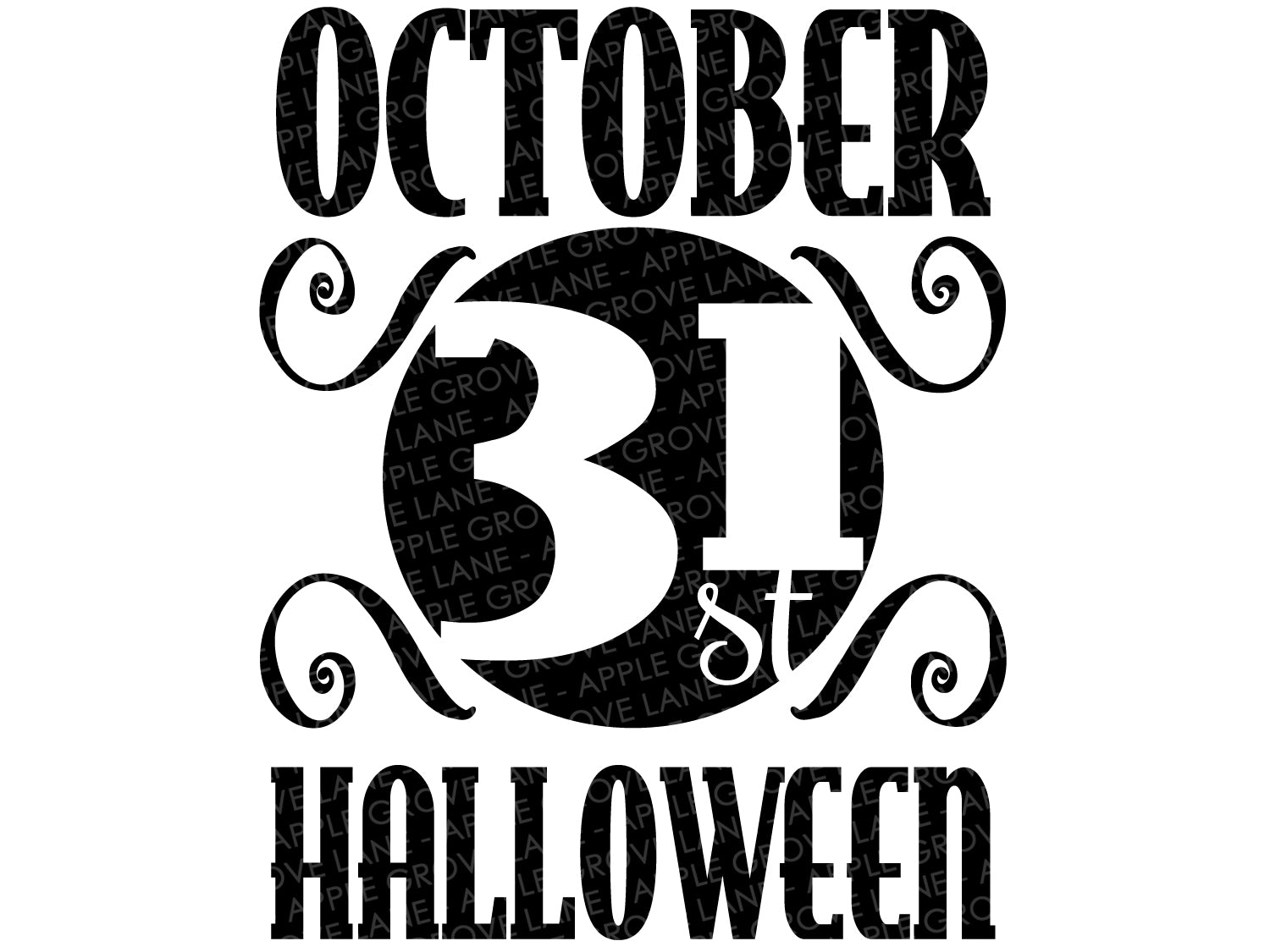 Halloween Sign Svg - October 31 Svg - Halloween Svg - October Svg - Fall Svg - Svg Eps Png Dxf