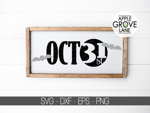October 31 Svg - Halloween Svg - Fall Svg - Halloween Bats Svg - October Svg - Halloween Sign - Svg Eps Png Dxf