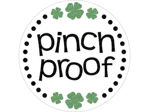 St Patricks SVG - Pinch Proof Svg - St Patrick's Day SVG - Shamrock Svg - Clover Svg - Pinch Me Svg - St Patricks Shirt Svg Eps Dxf Png