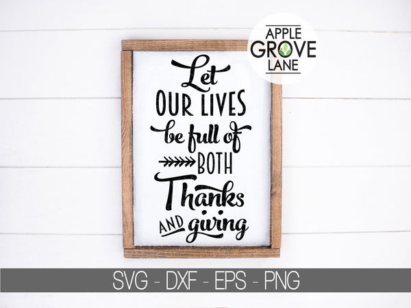 Thanksgiving Svg - Thanks and Giving Svg - Fall Svg - Thanksgiving Subway Svg - Autumn Svg - Let our Lives Svg - Svg Eps Png Dxf