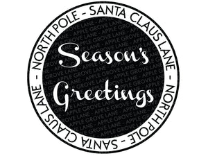 Season's Greetings SVG - North Pole Svg - Christmas SVG - Santa Claus Svg - Holiday SVG - North Pole Clip Art - Svg Eps Png Dxf