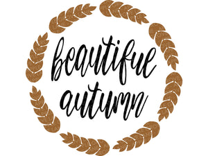 Beautiful Autumn Svg - Fall Svg - Thanksgiving Svg - Autumn Svg - Wheat Svg - Thankful Svg - Svg Eps Png Dxf