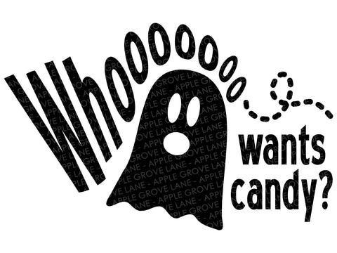 Ghost Svg - Trick or Treat Svg - Candy Svg - Halloween Svg - Who Wants Candy Svg - Svg Eps Dxf