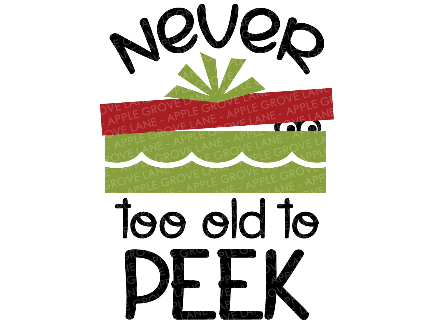 Never Too Old SVG - Peeking Christmas Svg - Peeking Svg - Christmas Svg - Present Svg - Peek SVG - Christmas Clip Art - Svg Eps Png Dxf