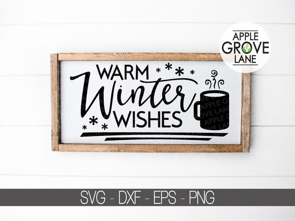 Warm Winter Wishes Svg - Hot Chocolate SVG - Christmas Svg - Coffee SVG - Winter Wishes Svg - Hot Chocolate Clip Art - Svg Eps Png Dxf