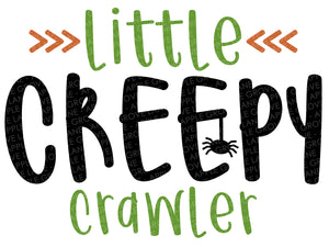 Little Creepy Crawler Svg - Halloween Svg - Fall Svg - Spider Svg - Funny Halloween Svg - Kids Halloween Svg - Svg Eps Dxf Png