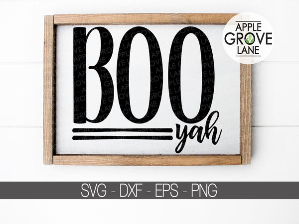 Boo Yah Svg - Halloween Svg - Fall Svg- Ghost Svg - Funny Halloween Svg - Ghost Clip Art - Boo Clipart - Svg Eps Dxf Png