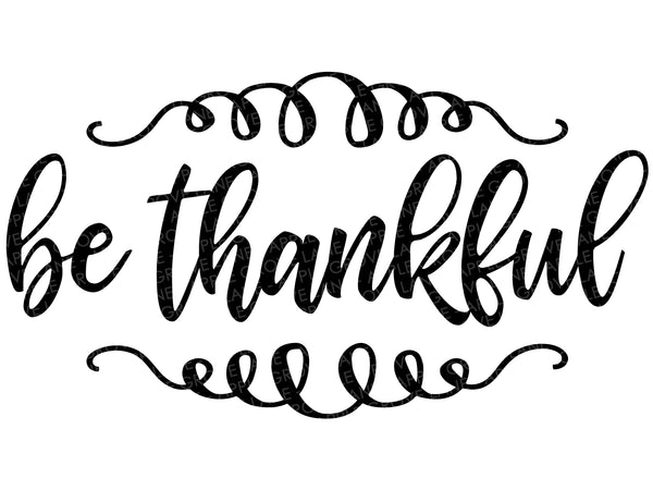 Be Thankful Svg - Fall Svg - Thanksgiving Svg - Give Thanks Svg - Autumn Svg - Svg Eps Dxf Png