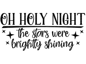 Oh Holy Night SVG - Christmas Svg - Stars Brightly Shining SVG - Holy Night Svg - Christmas Star SVG - Stars Svg - Svg Eps Dxf Png
