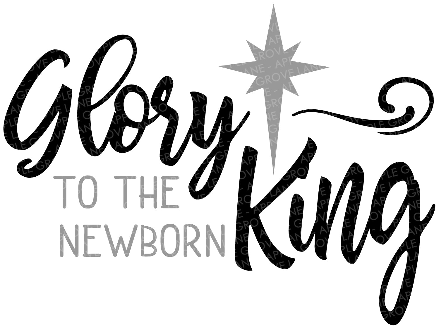 Glory To The Newborn King Svg - Glory Svg - Nativity Svg - Christmas SVG - Religious Christmas Svg - Newborn King SVG - Svg Eps Dxf Png