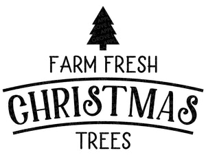 Christmas Trees Svg - Farm Christmas Svg - Farm Fresh Svg - Farmhouse Christmas Svg - Farmhouse Svg - Christmas Tree SVG - Svg Eps Dxf Png