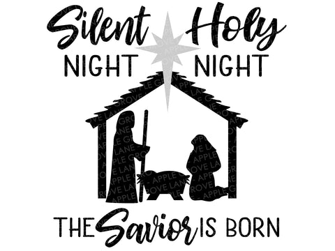 Silent Night Svg - Holy Night Svg - Nativity SVG - Silent Night Holy Night - Nativity Star Svg - Jesus Svg - Christmas Svg - Svg Eps Dxf Png