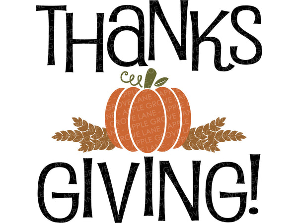 Thanksgiving Svg - Fall SVG - Thanksgiving Sign Svg - Fall Shirt Svg - Autumn Svg - Pumpkin Svg - Wheat Svg - Svg Eps Png Dxf