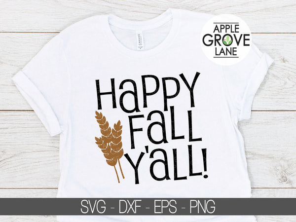 Happy Fall Svg - Thanksgiving Svg - Fall SVG - Fall Sign Svg - Fall Shirt Svg - Autumn Svg - Wheat Svg - Svg Eps Png Dxf
