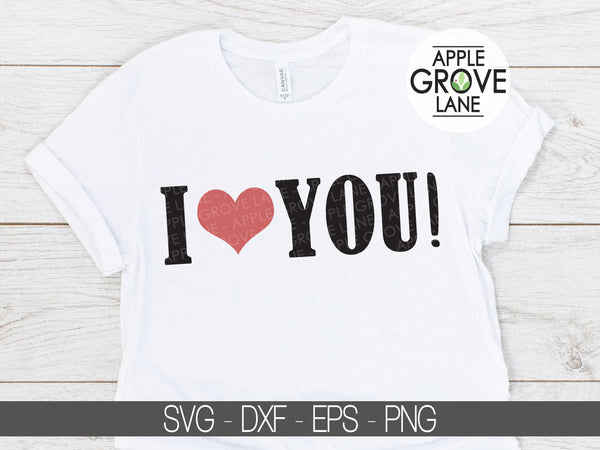 I Love You Svg - I Heart You Svg - Love Svg - Heart Svg - Valentine Svg - Happy Valentine's Day Svg - Valentine Shirt Svg - Svg Eps Dxf Png