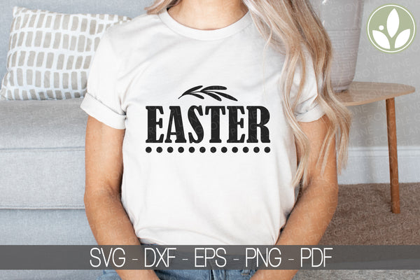 Easter Svg - Happy Easter Svg - Easter Sign Svg - Easter Shirt Svg - Spring Svg - Spring Sign Print - Easter Cut File - Easter Clipart
