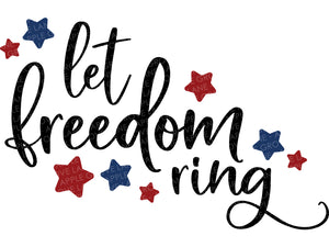 Let Freedom Ring Svg - Patriotic Svg - Freedom Svg - 4th of July Svg - Military Svg - Stars Svg - Veteran Svg - Svg Eps Dxf Png