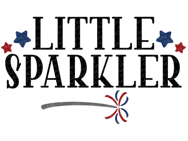 Little Sparkler Svg - 4th of July Svg - Fourth of July Svg - Fireworks Svg - Patriotic Svg - Kids Patriotic Svg - Kids Shirt Svg Eps Dxf Png