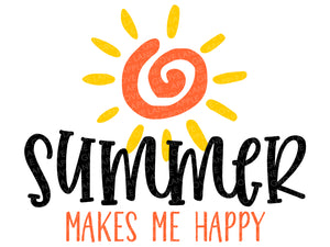 Summer Svg - Sun Svg - Summertime Svg - Sunshine Svg - Makes Me Happy Svg - Beach Svg - Svg Eps Dxf Png