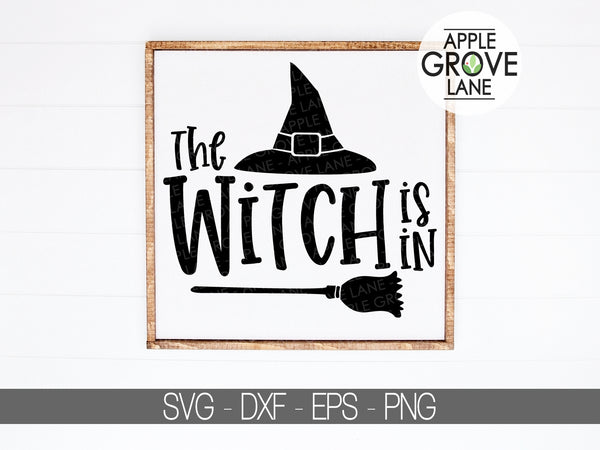 Witch Svg - Halloween Svg - Witch Is In Svg - Fall Svg - Witch Hat Svg - Broom Svg - Svg Eps Dxf Png
