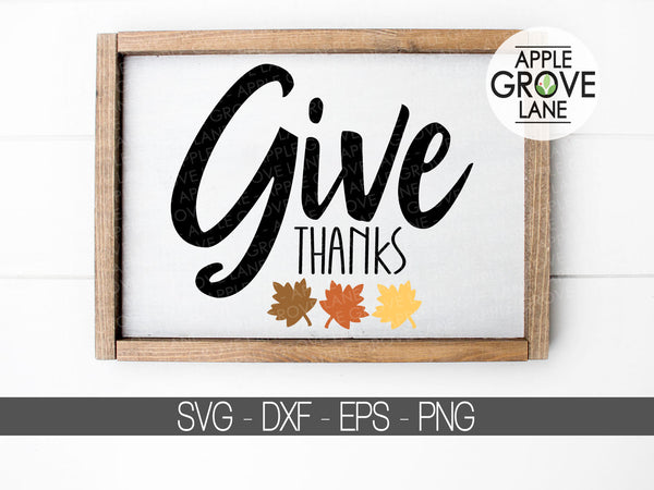 Give Thanks Svg - Fall Svg - Thanksgiving Svg - Autumn Svg - Fall Leaves Svg - Thankful Svg - Svg Eps Png Dxf
